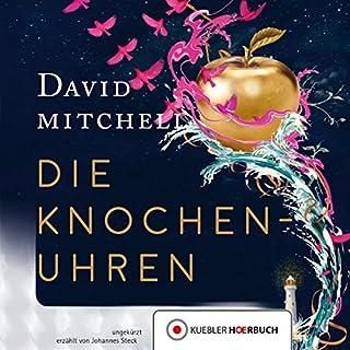 Die Knochenuhren                   Autor:                                                                                                                                 David Mitchell                               Sprecher:                                                                                                                                 Johannes Steck                      Spieldauer: 26 Std. und 29 Min.     120 Bewertungen     Gesamt 4,2