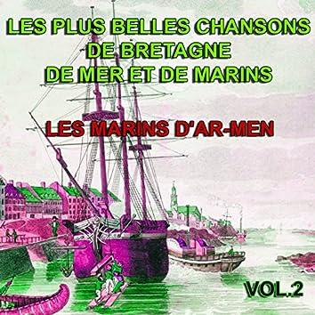 Les plus belles chansons de Bretagne, de mer et de marins vol. 2