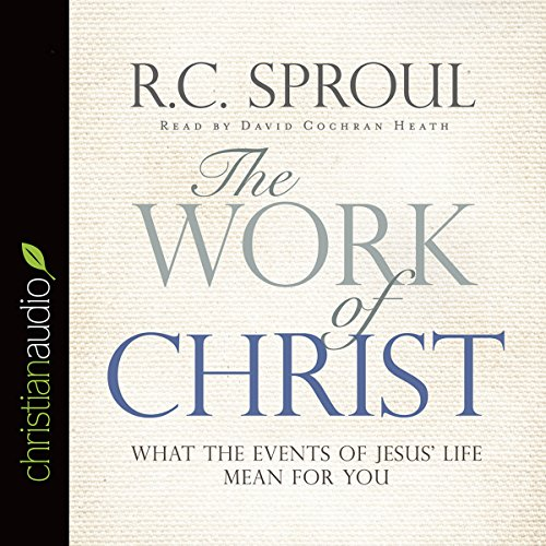 The Work of Christ audiobook cover art