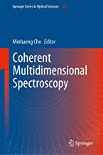 Coherent Multidimensional Spectroscopy (Springer Series in Optical Sciences Book 226)