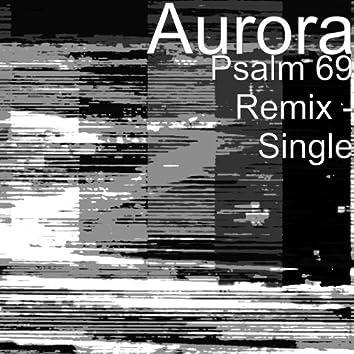 Psalm 69 Remix - Single