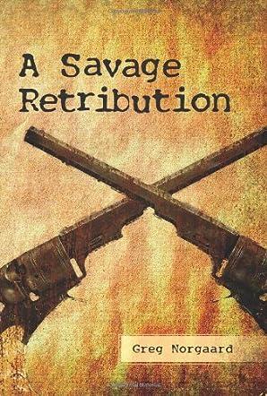 A Savage Retribution