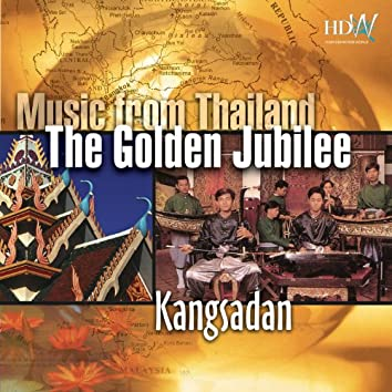 Music From Thailand - The Golden Jubilee