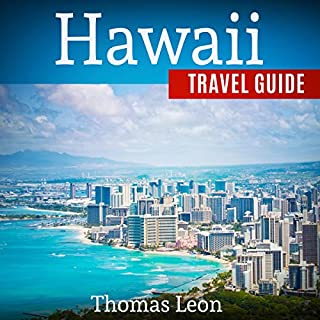 Hawaii Travel Guide: The Real Travel Guide From a Traveler - All You Need To Know About Hawaii audiobook cover art