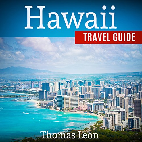 Hawaii Travel Guide: The Real Travel Guide From a Traveler - All You Need To Know About Hawaii Titelbild