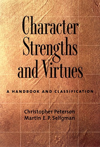 Character Strengths and Virtues: A Handbook and Classification (English Edition)