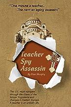 Teacher, Spy, Assassin