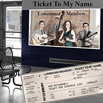 Ticket to My Name