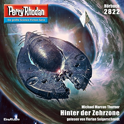 Hinter der Zehrzone     Perry Rhodan 2822              Written by:                                                                                                                                 Michael Marcus Thurner                               Narrated by:                                                                                                                                 Florian Seigerschmidt                      Length: 3 hrs and 33 mins     Not rated yet     Overall 0.0