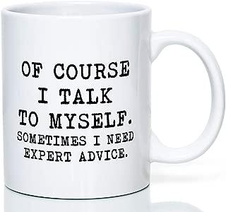 Best of course i talk to myself mug Reviews