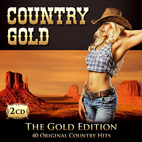 Country Gold; 40 Original Country Hits; The Gold Edition; Hank Williams; Dave Dudley; The Everly Brothers; Willie Nelson; Johnny Cash; Billie Jo Spears; Alabama; Dean Martin; Patsy Cline; Don Gibson; Elvis Presley; Jim Reeves; Tony Christie; Hank Snow