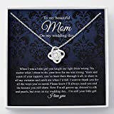 To Mom on My Wedding Day - Your Little Girl - Mother of the Bride Gift From Daughter - Mother of the Bride Necklace From Bride - Mom of Bride- Love Knot Necklace (Luxury Box)
