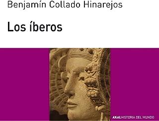 Los íberos (Historia del mundo) (Spanish Edition)