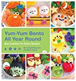 Yum-Yum Bento All Year Round: Box Lunches for Every Season (English Edition)