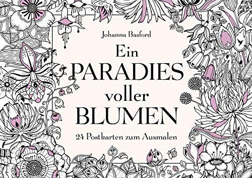 Ein Paradies voller Blumen: 24 Postkarten zum Ausmalen