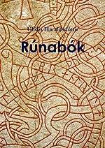 Rúnabók - Livre des runes d'Úlfdís Haraldsdóttir