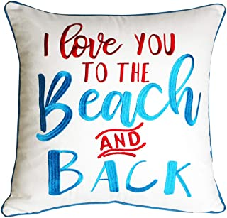 DECOPOW Embroidered Throw Pillow Covers,Square 18 inch Decorative Pillow Cover with I Love You to The Beach and Back (Cover ONLY)