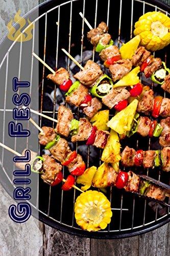Grill Fest: 200 deilige BBQ oppskrifter for grillsesongen (Grilling & Barbecue) (Norwegian Edition)