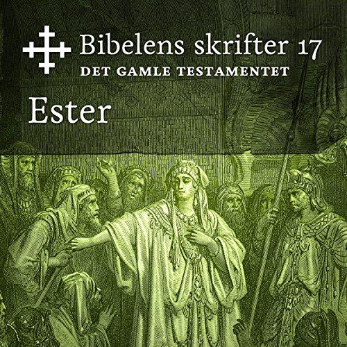 Ester     Bibel2011 - Bibelens skrifter 17 - Det Gamle Testamentet              By:                                                                                                                                 KABB                               Narrated by:                                                                                                                                 Birgitte Bjørnstad Sæbø                      Length: 39 mins     Not rated yet     Overall 0.0