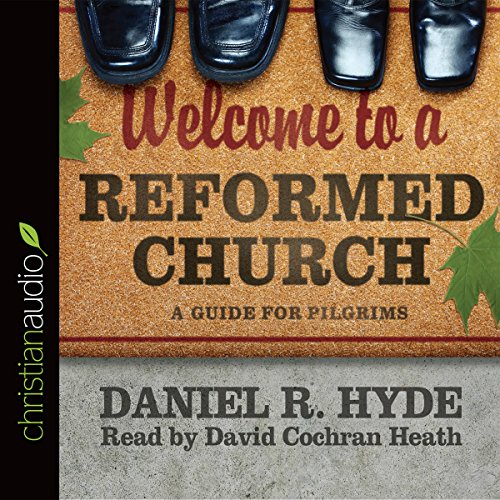 Welcome to a Reformed Church audiobook cover art