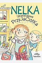 Nelka i jej prawdziwa przyjaciolka Paperback