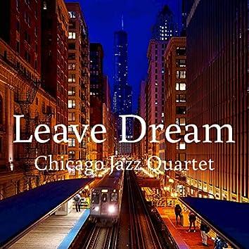 Leave Dream