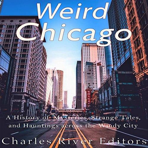Weird Chicago audiobook cover art