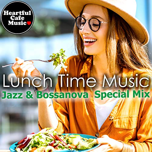 Linch Time Music Jazz & BossaNova ~Cobb Salad~