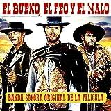 El Bueno el Feo y el Malo (Banda Sonora Original)