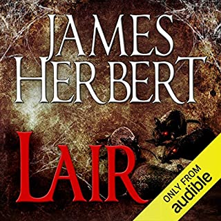 Lair     The Rats Series, Book 2              By:                                                                                                                                 James Herbert                               Narrated by:                                                                                                                                 David Rintoul                      Length: 8 hrs and 28 mins     202 ratings     Overall 4.6