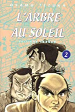 L'Arbre au Soleil, Tome 2 d'Osamu Tezuka