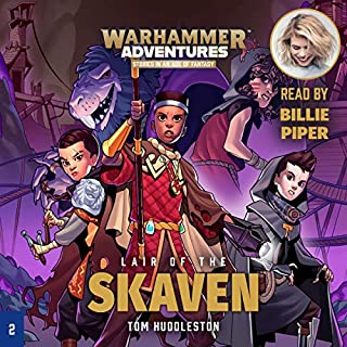 Warhammer Adventures: Lair of the Skaven     Realm Quest, Book 2              By:                                                                                                                                 Tom Huddleston                               Narrated by:                                                                                                                                 Billie Piper                      Length: 2 hrs and 13 mins     3 ratings     Overall 5.0
