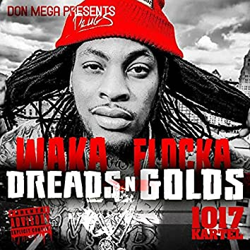 Dreads n' Golds