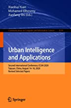 Urban Intelligence and Applications: Second International Conference, ICUIA 2020, Taiyuan, China, August 14–16, 2020, Revi...