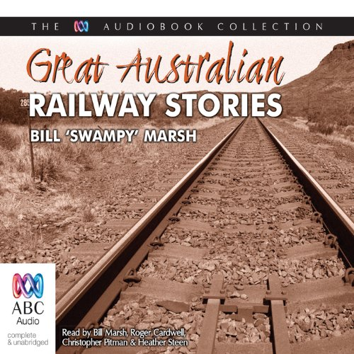 Great Australian Railway Stories audiobook cover art