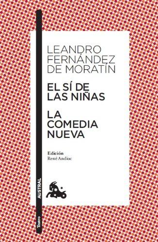 Si de las niñas, el/comedia nueva, la [Lingua spagnola]: Edición de René Andioc. Guía de lectura de Mª Jesús Alcalde: 5