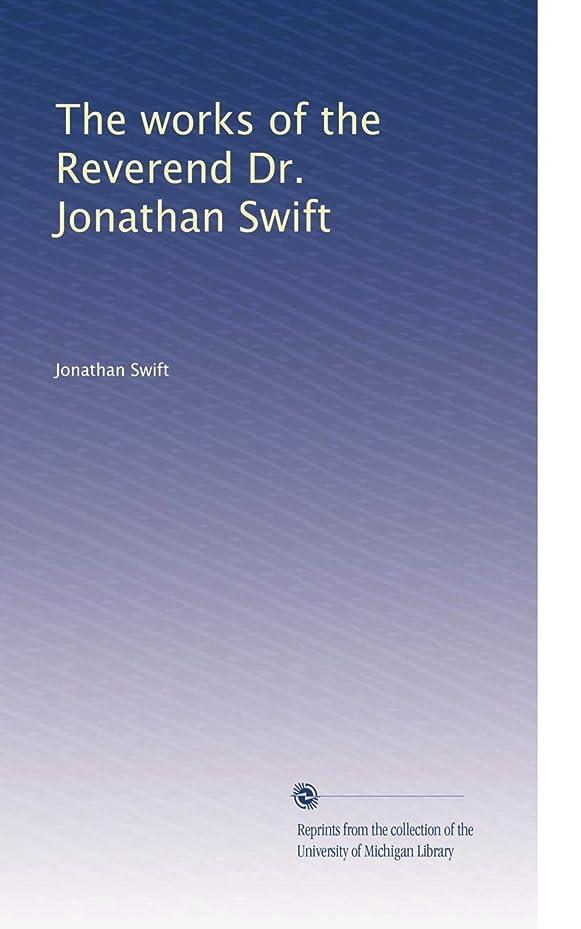 手術安全病気The works of the Reverend Dr. Jonathan Swift (Vol.4)