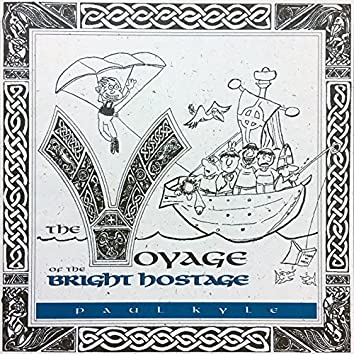 The Voyage Of The Bright Hostage