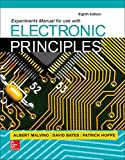 Experiments Manual for use with Electronic Principles (Engineering Technologies & the Trades)