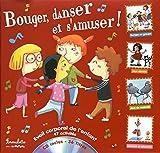 Bouger, danser et s'amuser ! (1CD audio)