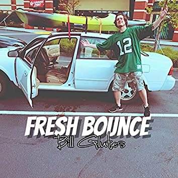 Fresh Bounce