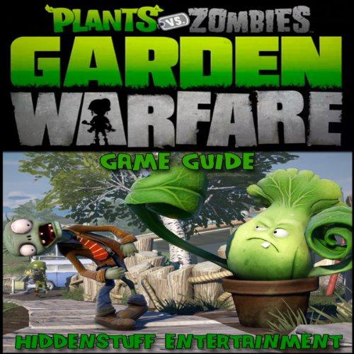 Plants Vs Zombies Garden Warfare Game Guide audiobook cover art