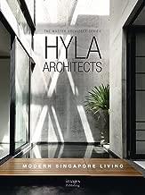 HYLA Architects: Modern Singapore Living; The Master Architect Series