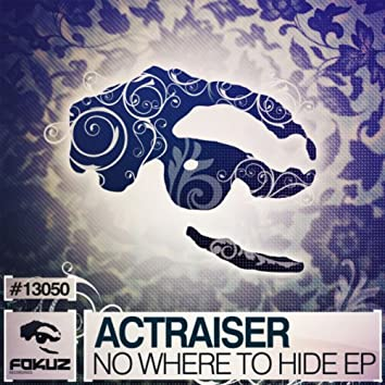 Nowhere To Hide EP