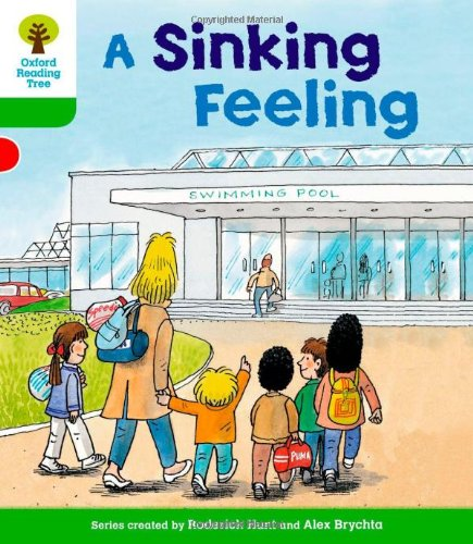 Oxford Reading Tree: Level 2: Patterned Stories: A Sinking Feelingの詳細を見る