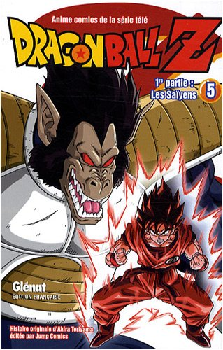 Dragon Ball Z - 1re partie - Tome 05: Les Saïyens