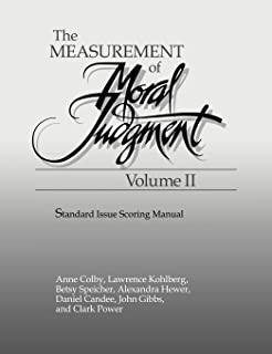 The Measurement of Moral Judgement: Volume 2, Standard Issue Scoring Manual