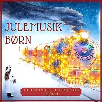 Julemusik Børn - Det Bedste Sange til en Hvid Jul, Jule Musik til Fest for Børn