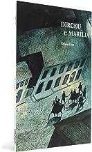 Dirceu e Marília - Coleção Histórias Para Contar História