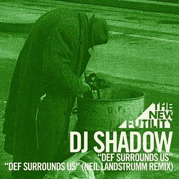 Def Surrounds Us (Neil Landstrumm Remix)